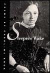 Sleepers Wake - Caroline Knox