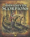 Isis and the Seven Scorpions - Cari Meister, Tom McNeely