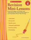 Revision Mini-Lessons: Grade 4: Practical Strategies and Models with Think Alouds That Help Students Reflect on and Purposefully Revise Their Writing - Sarah Glasscock
