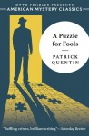 A Puzzle for Fools: A Peter Duluth Mystery - Otto Penzler, Patrick Quentin