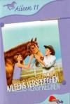 Aileens Versprechen (Aileen, #11) - Joanna Campbell, Chris Platt, Albert Baier