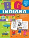 The Big Indiana Activity Book! (The Indiana Experience) - Carole Marsh
