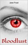 Bloodlust - Jane Frost