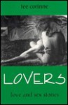 Lovers: Love and Sex Stories - Tee Corinne