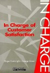 In Charge of Customer Satisfaction - Roger Cartwright, George Green