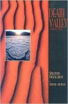 Death Valley National Park: Splendid Desolation (A 10x13 Book©) (Sierra Press) - Stewart Aitchison