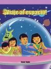 Viaje Al Espacio (Blast Off!) - Susan Taylor