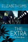 The Extra - Elizabeth Sims