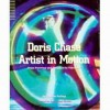Doris Chase, Artist in Motion: From Painting and Sculpture to Video Art - Patricia Failing, Ann-Sargent Wooster