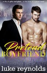 Pretend Boyfriend - Luke Reynolds