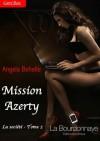 Mission azerty - Angela Behelle