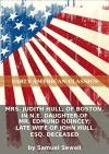 Mrs. Judith Hull, of Boston, in N.E. daughter of Mr. Edmund Quincey; late wife of John Hull Esq. deceased - Samuel Sewall, Eternity Ebooks