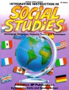 Integrating Instruction in Social Studies: Strategies, Activities, Projects, Tools, and Techniques - Imogene Forte, Jan Keeling, Sandra Schurr
