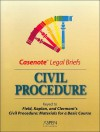 Civil Procedure: Keyed to Field, Kaplan, and Clermont's Civil Procedure: Materials for a Basic Course, Eighth Edition - Aspen Publishers