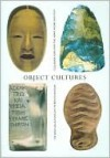 Object Cultures - Stephen Feeke, James Putnam