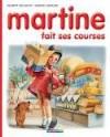 Martine fait ses courses - Marcel Marlier, Gilbert Delahaye