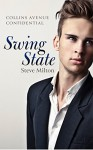 Swing State (Collins Avenue Confidential Book 2) - Steve Milton