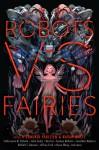 Robots vs. Fairies - Dominik Parisien, Navah Wolfe