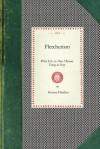 Fletcherism, What It Is - Horace Fletcher