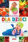 Kuchnia dla dzieci - Iwona Czarkowska - Czarkowska Iwona