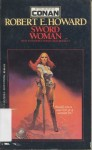 Sword Woman - Robert E. Howard
