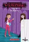 Fangs for the Memories (My sister the vampire, #13) - Sienna Mercer
