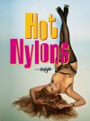 Hot Nylons - Martin Sigrist