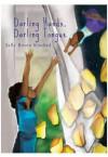 Darling Hands, Darling Tongue - Sally Rosen Kindred, Nashay Jones