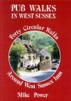 Pub Walks in West Sussex - Mike Power
