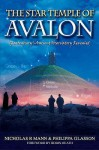 The Star Temple Of Avalon - Nicholas R. Mann, Philippa Glasson, Robin Heath