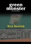 Green Monster - Rick Schefchik, William Hughes
