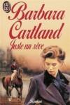 Juste un rêve - Barbara Cartland