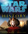 Star Wars and History - Nancy R. Reagin, Janice Liedl, LucasFilm