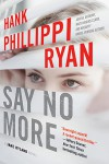 Say No More: A Jane Ryland Novel - Hank Phillippi Ryan