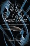 The Curse of Bound Blood - Alannah Carbonneau