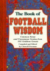 The Book of Football Wisdom - Criswell Freeman