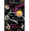[(The Bone Clocks)] [ By (author) David Mitchell ] [September, 2014] - David Mitchell