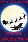 Operation: Enduring Santa - Tara Chevrestt