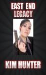 EAST END LEGACY - Kim Hunter