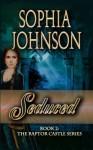 Seduced: Book 2 : The Raptor Castle Series - Sophia Johnson