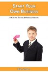 Start Your Own Business - Brian Johnson