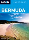 Bermuda (Moon Handbooks) - Rosemary Jones