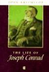 Life of Joseph Conrad (Wiley Blackwell Critical Biographies) - John Batchelor, Claude Julien Rawson