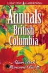 Annuals for British Columbia - Alison Beck, Marianne Binetti