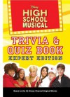 Disney High School Musical Trivia/Quiz Book: Expert Edition - N.B. Grace, Kieran Viola