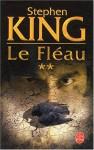 Le Fléau, Tome 2 - Jean-Pierre Quijano, Stephen King