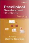 Preclinical Development Handbook: Toxicology - Shayne Cox Gad