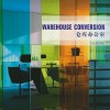 Warehouse Conversion - Liaoning Science and Technology
