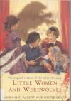 Little Women and Werewolves - Louisa May Alcott, Porter Grand