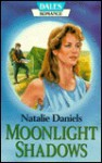 Moonlight Shadows - Natalie Daniels